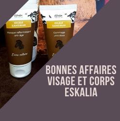 BONNES AFFAIRES CORPS ET VISAGE ESKALIA
